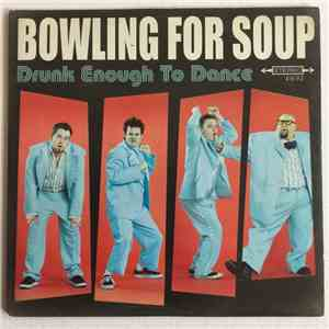 Bowling For Soup - Drunk Enough To Dance download free