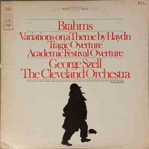 Brahms, George Szell, The Cleveland Orchestra - Variations On A Theme By Haydn, Tragic And Academic Festival Overtures download