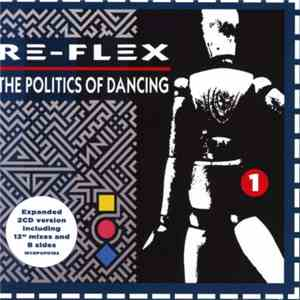Re-Flex  - The Politics Of Dancing download