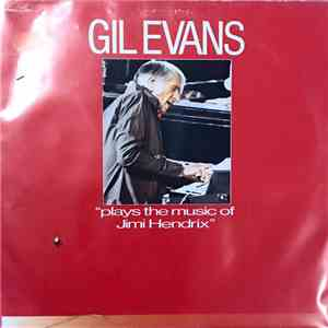 The Gil Evans Orchestra - Plays The Music Of Jimi Hendrix download