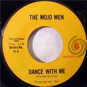 The Mojo Men - Dance With Me / Loneliest Boy In Town download